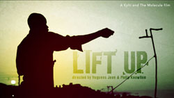 Lift-Up The Movie by Kylti and The Molecule